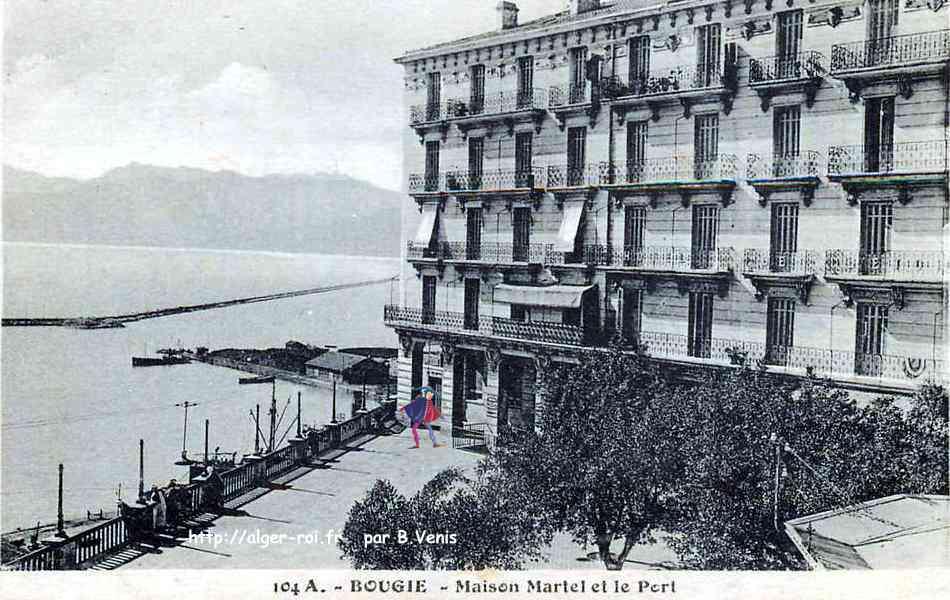 bougie maison martel et le port http alger roi fr
