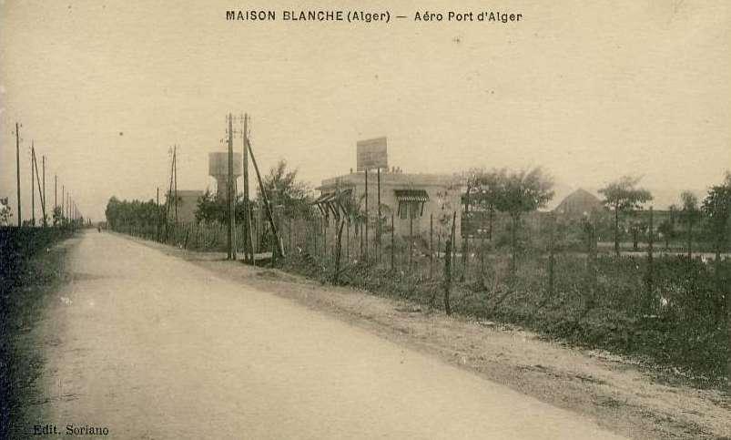 L A 233 Rodrome De Maison Blanche Aero Port Aeroport Http Alger Roi Fr